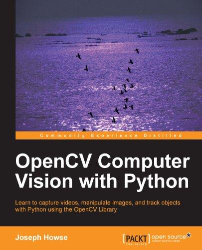 OpenCV Computer Vision with Python (English Edition) por Joseph Howse