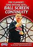 Eric Flannery: Zone Offense Sets and Ball Screen Continuity