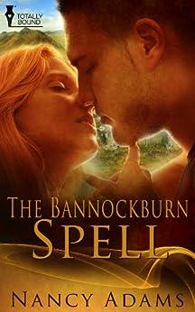 The Bannockburn Spell (English Edition) par [Adams, Nancy]