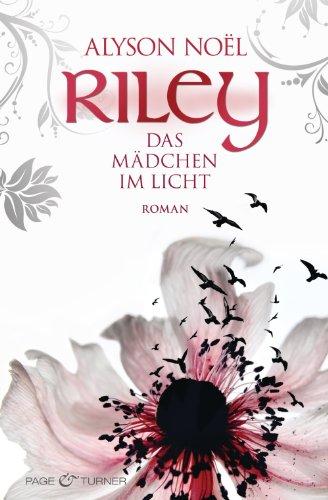Riley. Das Mädchen im Licht