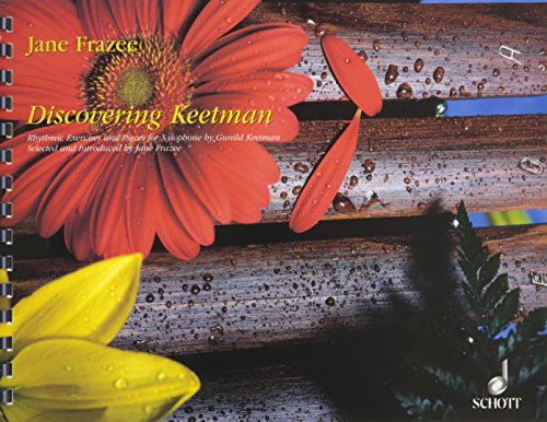 DISCOVERING KEETMAN : RHYTHMIC EXERCISES AND PIECES FOR XYLOPHONES FRAZEE, JANE, ED