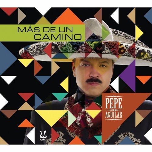 M?s De Un Camino by Pepe Aguilar (2012-05-29) (Pepe Aguilar-cds)
