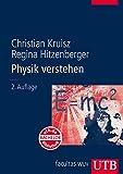 Physik verstehen - Christian Kruisz, Regina Hitzenberger