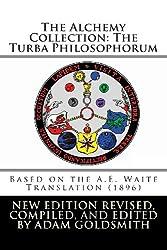 The Alchemy Collection: The Turba Philosophorum