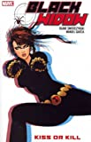 [ KISS OR KILL (BLACK WIDOW) ] Kiss or Kill (Black Widow) By Swierczynski, Duane ( Author ) Aug-2011 [ Paperback ]