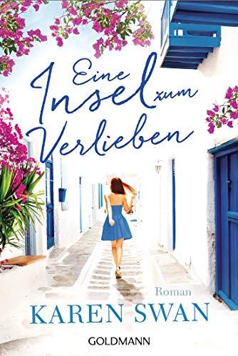 Eine Insel zum Verlieben: Roman