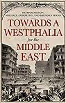 Towards a Westphalia for the Middle East par Milton
