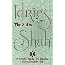 The Sufis (English Edition)