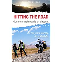 Hitting the road; our motorcycle travels on a budget (Part 1) (English Edition)