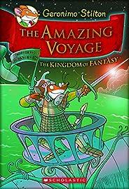 Geronimo Stilton - The Amazing Voyage: The Third Adventure in the Kingdom of Fantasy: 03