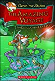 Geronimo Stilton - The Amazing Voyage: The Third Adventure in the Kingdom of Fantasy: 03