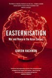 Selected as a Book of the Year by Evening Standard The West's domination of world politics is coming to a close. The flow of wealth and power is turning from West to East and a new era of global instability has begun.Easternisation is the defining tr...