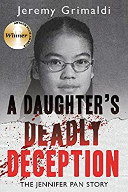 A Daughter's Deadly Deception by Jeremy Grimaldi