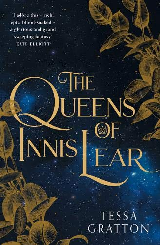 The Queens of Innis Lear por Tessa Gratton