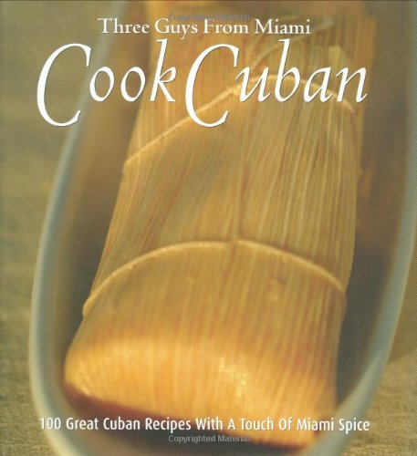 Cook Cuban (Three Guys from Miami)