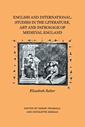 English and International: Studies in the Literature, Art and Patronage of Medieval England by Derek Pearsall (2010-04-22)