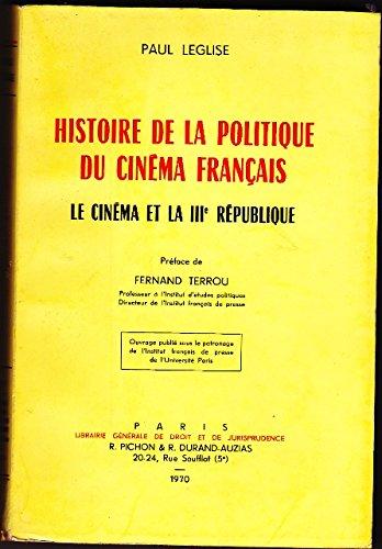 Histoire de la politique du cinéma français : Le cinema et la 3ème république