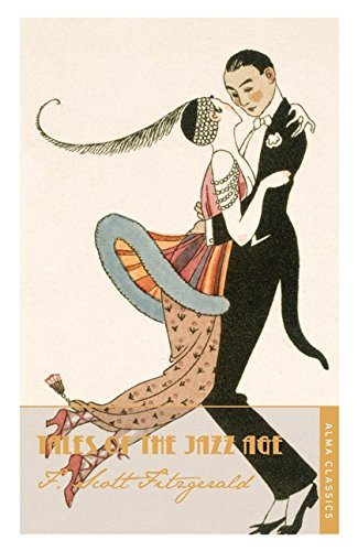 Tales of the Jazz Age (Alma Classics) par F. Scott Fitzgerald