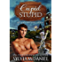 Cupid Stupid: (Contemporary Western Small Town Romance) (Return To Cupid, Texas Book 1) (English Edition)