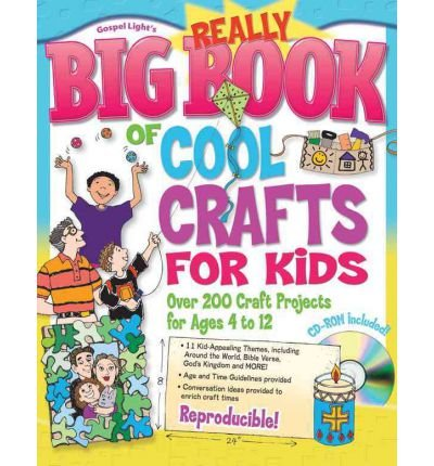 [(The Really Big Book of Cool Crafts for Kids)] [Author: Gospel Light] published on (February, 2006)