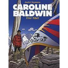 Caroline Baldwin Tome 14 : Free Tibet