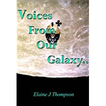 Voices From Our Galaxy (English Edition)