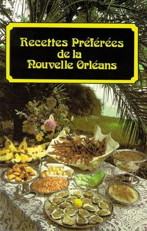 Recettes Pr??f??r??es de la Nouvelle Orl??ans (French Edition) by Suzanne Ormond (1994-06-30)