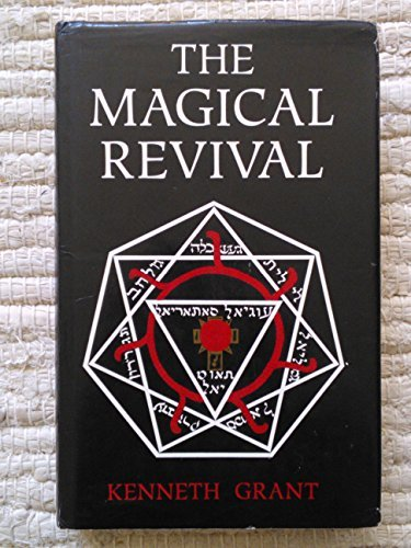 The Magical Revival by Kenneth Grant (1993-09-02)