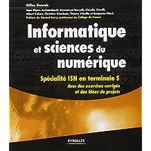 Informatique et sciences du numérique - Spécialité ISN en terminale S, avec des exercices corrigés et des idées de projets