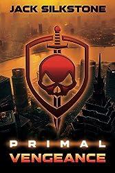 PRIMAL Vengeance (The PRIMAL Series) by Jack Silkstone (2013-12-03)