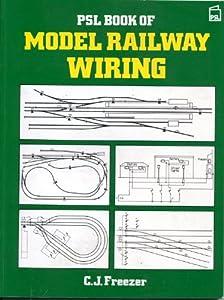 PSL Book of Model Railway Wiring
