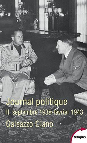 En ligne téléchargement Journal politique, Tome 2 : septembre 1939-février 1943 pdf