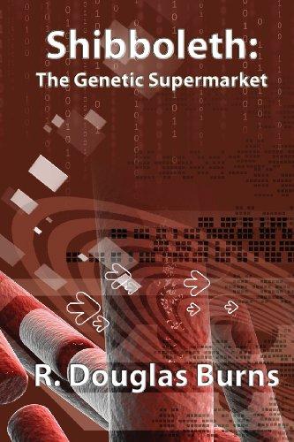 Shibboleth: The Genetic Supermarket