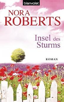 Insel des Sturms: Roman (Die Sturm-Trilogie 1) von [Roberts, Nora]