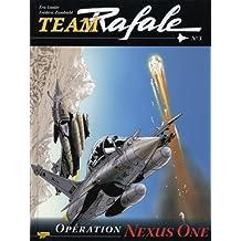 Team Rafale, Tome 3 : Opération Nexus One