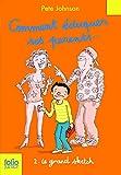 """Afficher """"Comment éduquer ses parents... n° 2 Le grand sketch"""""""