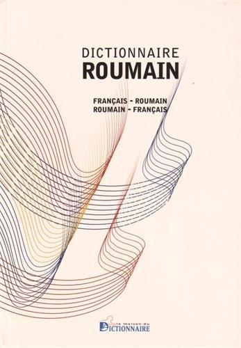 Dictionnaire français-roumain/roumain-français, 2016 par Vincent ILUTIU