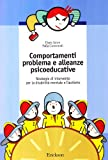 Comportamenti problema e alleanze psicoeducative. Strategie per la disabilità mentale e l'autismo