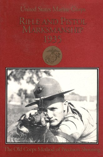 USMC Rifle and Pistol Marksmanship 1935 (English Edition) -