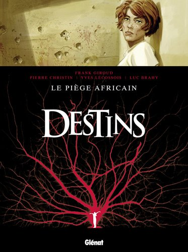 Destins, Tome 3 : Le piège africain