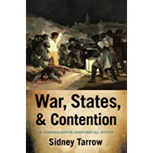 War, States, and Contention: A Comparative Historical Study by Sidney Tarrow (2015-05-05)