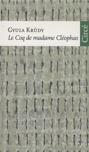 Le coq de madame Cléophas