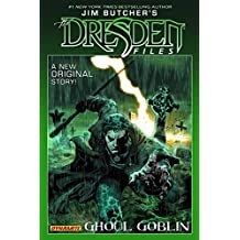 Jim Butcher's Dresden Files: Ghoul Goblin (Dresden Files (Dynamite Hardcover))