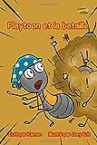 Telecharger Livres Playtoon et la bataille Lorsque les fourmis oublient les vrais amis (PDF,EPUB,MOBI) gratuits en Francaise