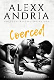 Coerced (Billionaire romance) (Billionaire Buchanan Romance Book 1)