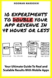 10 Experiments To Double Your App