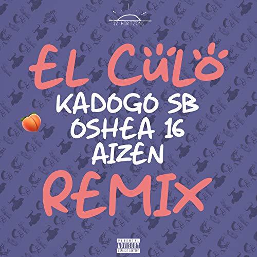El culo (feat. Oshea 16 & Aizen) [Explicit] -
