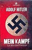 Mein Kampf. (la mia battaglia)