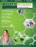 Cannabis Nurses Magazine - Lab Testing and Safety Edition (English Edition)