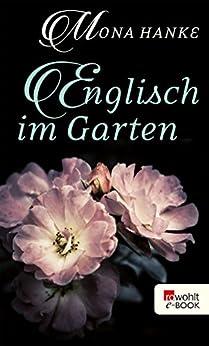 Englisch im Garten von [Hanke, Mona]